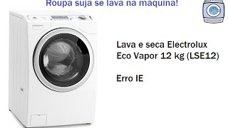 Lava E Seca Electrolux Erro IE