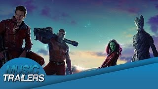 Guardians Of The Galaxy Music Trailer- HD