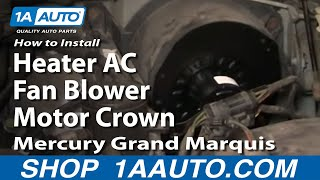 How To Install Replace Heater AC Fan Blower Motor Crown