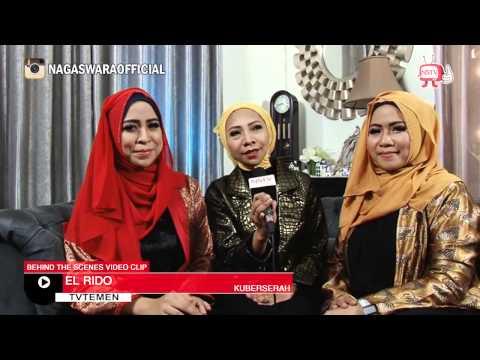 El Rido - Behind The Scenes Video Klip Ku Berserah - NSTV