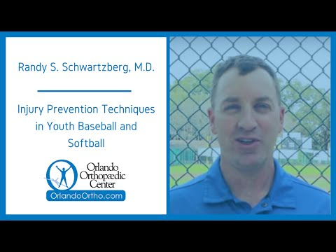 Injury Prevention Techniques in Youth Baseball and Softball | Randy S. Schwartzberg, M.D.