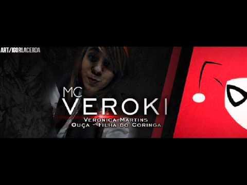 Mc Veroki - Filha Do Coringa ( Dj Rogerio Sp )