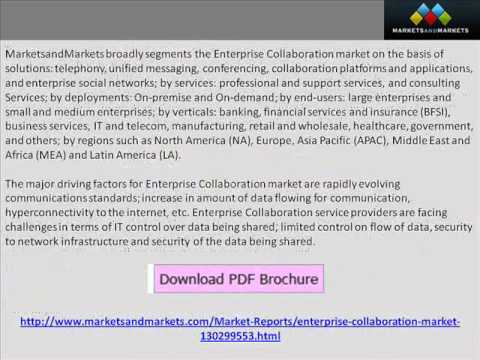 Enterprise Collaboration Market 2014 - 2019 - http://www.marketsandmarkets.com/Market-Reports/enterprise-collaboration-market-130299553.html