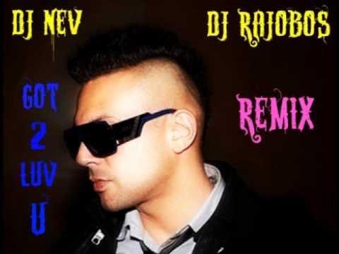 Sean Paul - Got 2 Luv U Ft. Alexis Jordan (Dj Nev & Dj Rajobos remix)