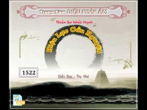 Hiệu Lực Cầu Nguyện (1/4) - Thiền sư Thích Nhất Hạnh