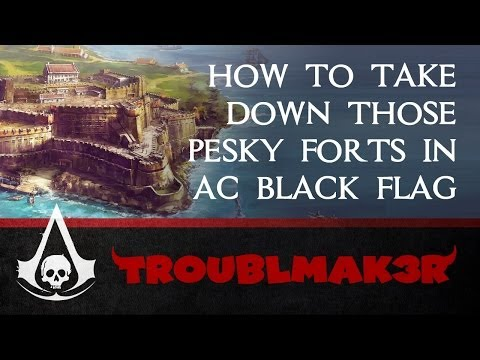 How to siege (aka beat) a fort in AC4: Assassin's Creed IV Black Flag on hard