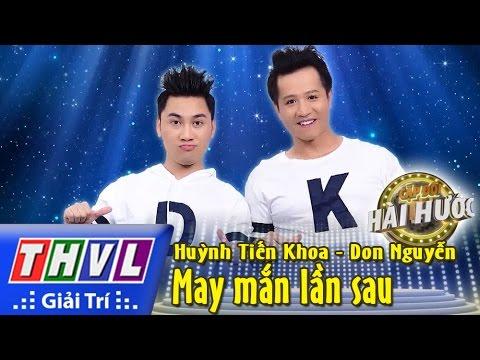 THVL l Cặp đôi hài hước - Tập 3 [8]: May mắn lần sau - Huỳnh Tiến Khoa, Don Nguyễn
