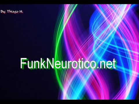 Funk Neurotico - Mc Koringa - Mulherada desce e senta