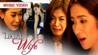 "Music Video: Legal Wife ""Hanggang Kailan Kita Mamahalin"""