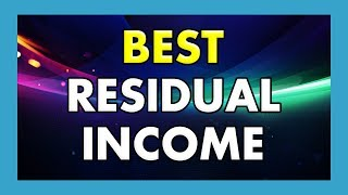 Best Residual Income Opportunities (Work From Home) 2014