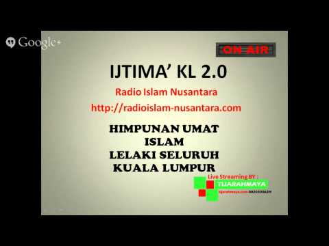 Radio Islam Nusantara Live Streaming Ijtimak Kuala Lumpur 2 Bayan SUBUH 25 05 14