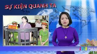 SỰ KIỆN QUANH TA - Thứ 2, 13. 08. 2018: Nhạc sĩ Tô Hải và nhà báo Bùi Tín qua đời