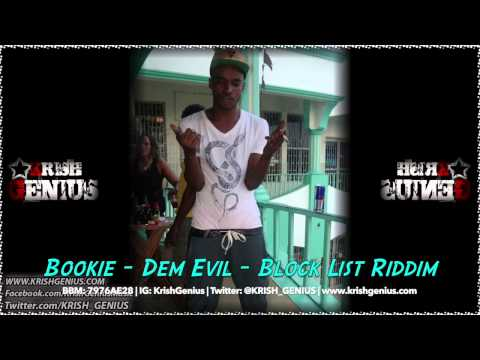 Bookie – Dem Evil [block List Riddim] July 2014 | Reggae, Dancehall, Bashment