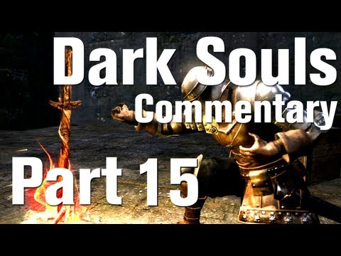 Dark Souls Walkthrough Part 15 - First Boss Fight - Taurus Demon [Commentary] [HD]