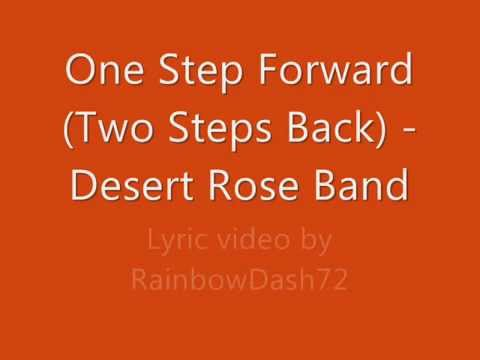 One Step Forward (Two Steps Back) - Desert Rose Band Lyrics