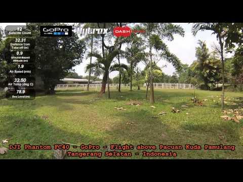 DJI Phantom FC40 - GoPro - Flight above Pacuan Kuda Pamulang