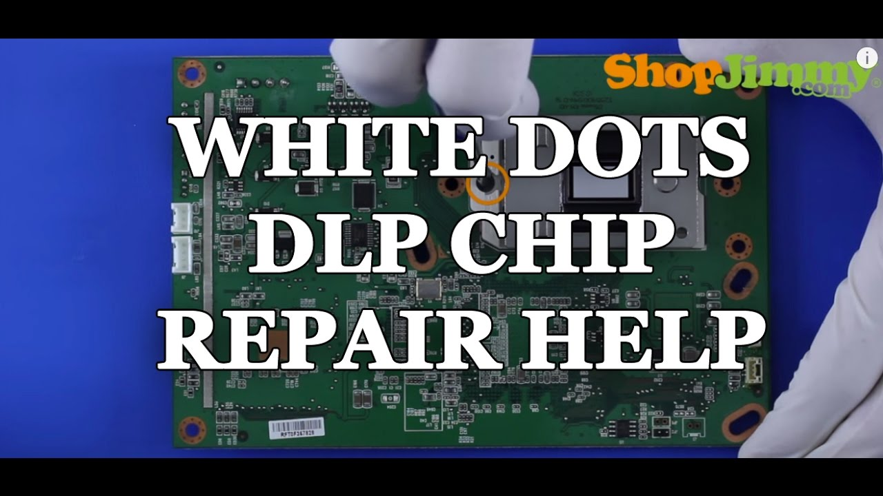 Replacing A Dlp Tv Chip White Dots Issue How To Fix