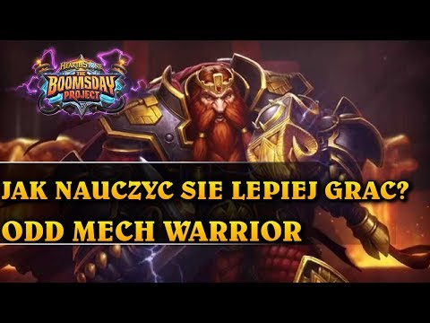 JAK NAUCZYĆ SIĘ LEPIEJ GRAĆ? - ODD MECH WARRIOR - Hearthstone Decks std (The Boomsday Project)