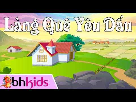 Làng Quê Yêu Dấu - Ca Nhạc Thiếu Nhi Vui Nhộn [Official HD]