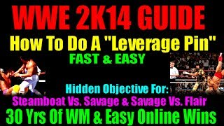 WWE 2K14 How To Do A Leverage Pin Guide 30 Years Of