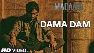 DAMA DAMA DAM Video Song, MADAARI, Irrfan Khan, Jimmy Shergill, BOLLYWOOD