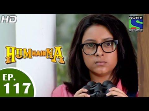 Hum Hai Na - हम है न - Episode 117 - 3rd March 2015