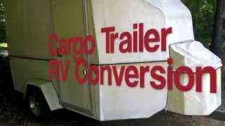 Cargo Trailer RV Conversion