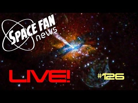 Space Fan News #126 Live!