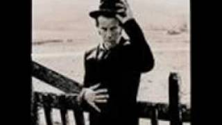 Tom Waits Cold Cold Ground