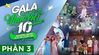 [FULL] Gala Nhạc Việt 10 - Những Ngày Khi Ta Còn Trẻ - Phần 3 - MC Trấn Thành, Hồ Ngọc Hà (Official)