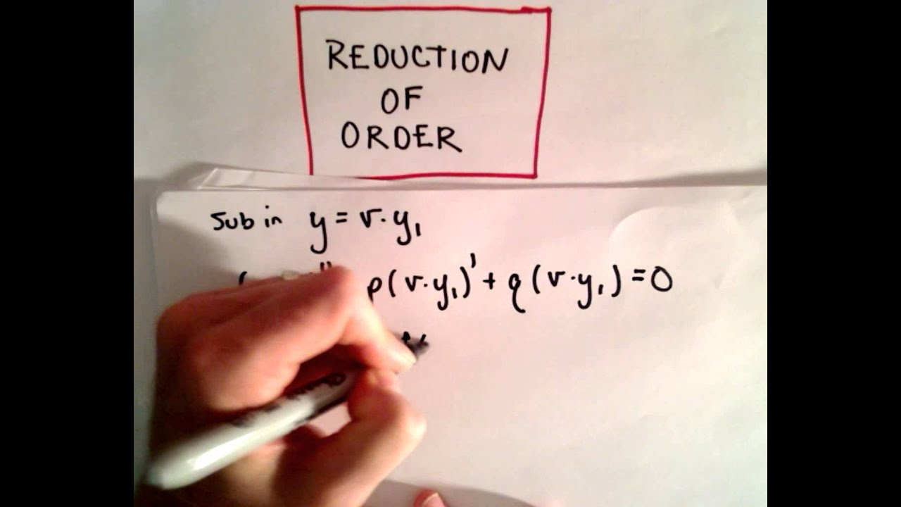 Reduction Of Order - Why It Works