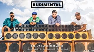 Rudimental Feel The Love (feat. Wale)