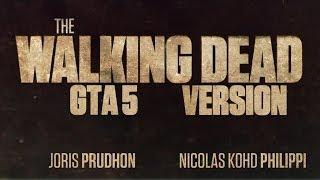 [VO] The Walking Dead - GTA Online Version