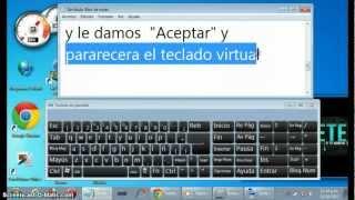 Como Sacar El Teclado Virtual :)