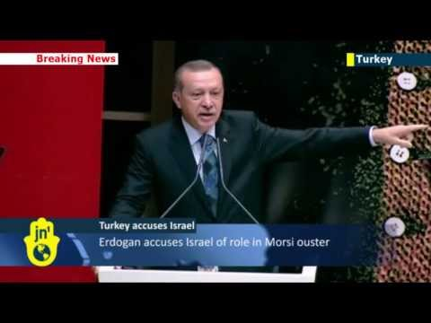 Erdogan accuses Israel of Egypt coup role: Turkish PM says Israel behind Morsi ouster