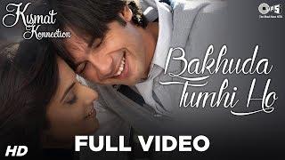 Bakhuda Tumhi Ho Kismat Konnection Shahid Kapoor