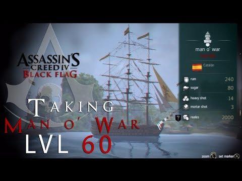 Assassin's Creed 4 Black Flag Man O War lvl 60 How To Take