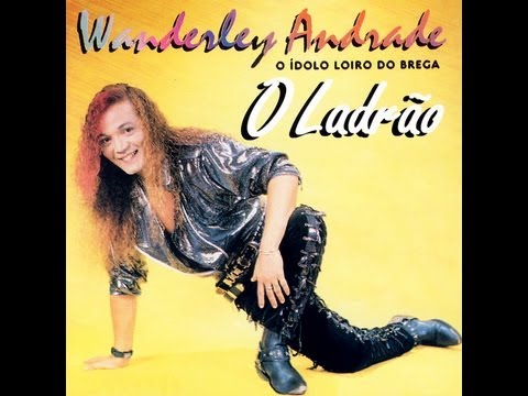 Wanderley Andrade - Brega Pop do Pará