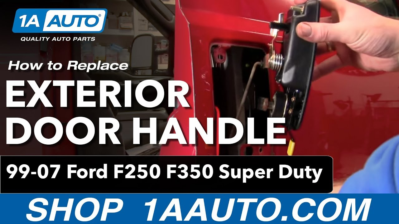 How To Install Replace Outside Door Handle Ford F250 F350