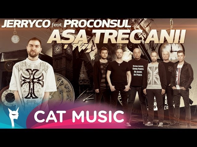 JerryCo feat. Proconsul - Asa Trec Anii (Official Single)