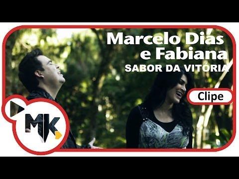 Marcelo Dias e Fabiana - Sabor da Vitória (Clipe Oficial MK Music em HD)