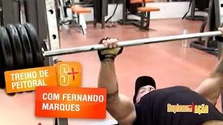 Treino de Peitoral com Fernando Marques