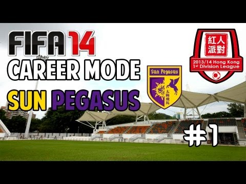 Let's Play FIFA 14 - Career Mode - HK 1st Division - EP01 - Sun Pegasus vs South China