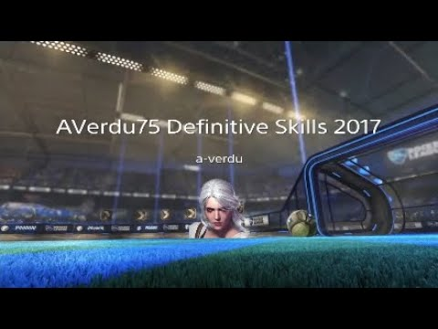 Rocket League | AVerdu 75 Definitive Skills 2017