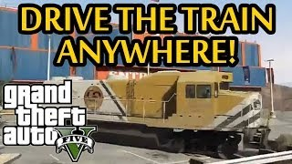 ★ GTA 5 Drive The Train Anywhere! New Mod Gameplay