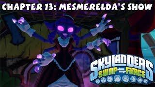 Skylanders Swap Force Chapter 13 Mesmerelda's Show 1080P