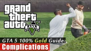GTA 5 Walkthrough: Complications (100% Gold Completion) HD