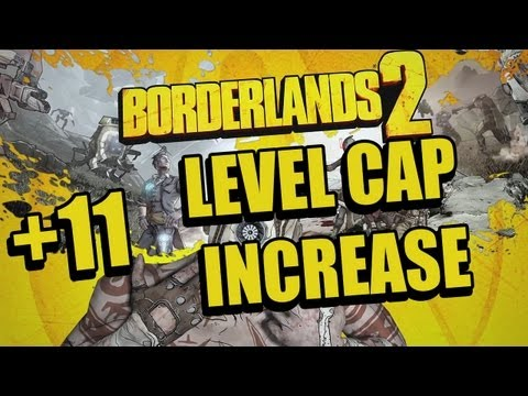 Borderlands 2. NEW DLC PAX, Level cap increase (72) And much much more