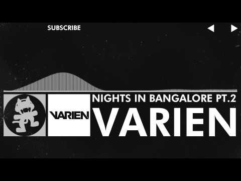 [EDM] - [Trap] - Varien - Nights in Bangalore Pt.2 [Monstercat Release]