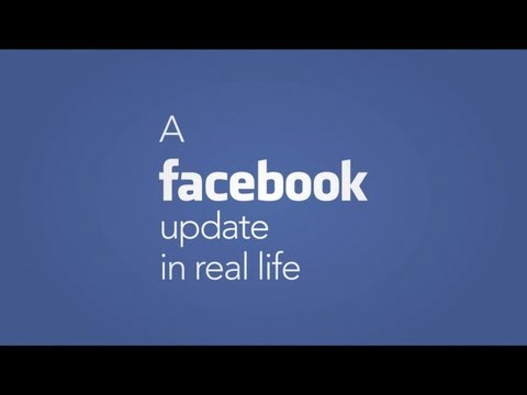 A Facebook Update In Real Life, Subscribe: http://tinyurl.com/bnvjec9 Facebook: http://tinyurl.com/c48d7fs Twitter: http://tinyurl.com/btuzwt2 A tale of what it feels like when facebook com...